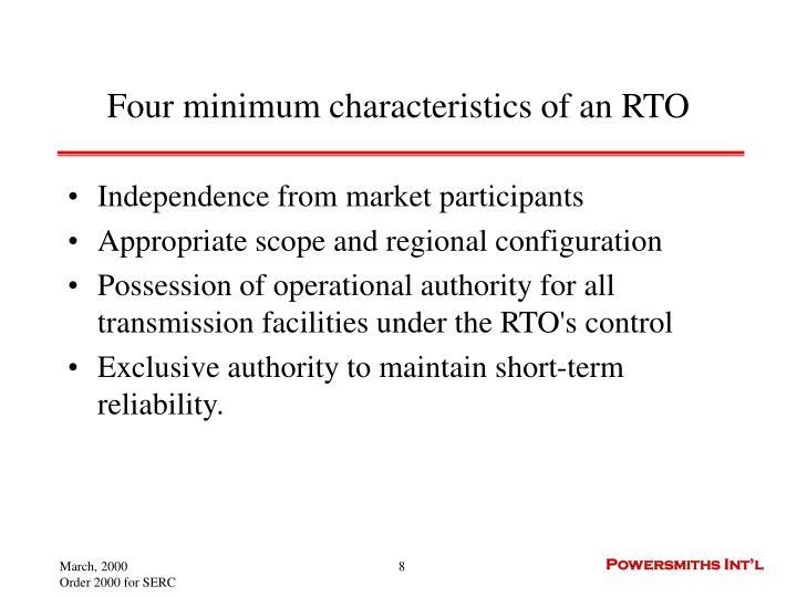 Four minimum characteristics of an RTO