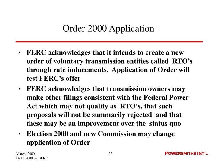 Order 2000 Application