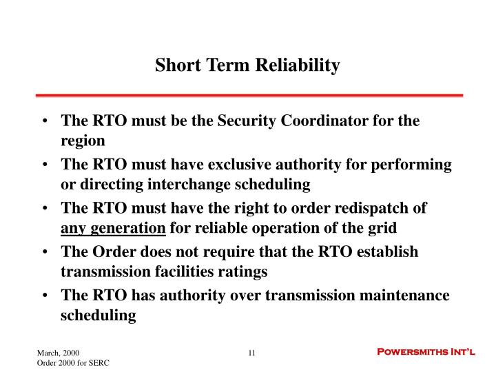Short Term Reliability
