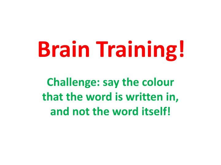 Brain Training!