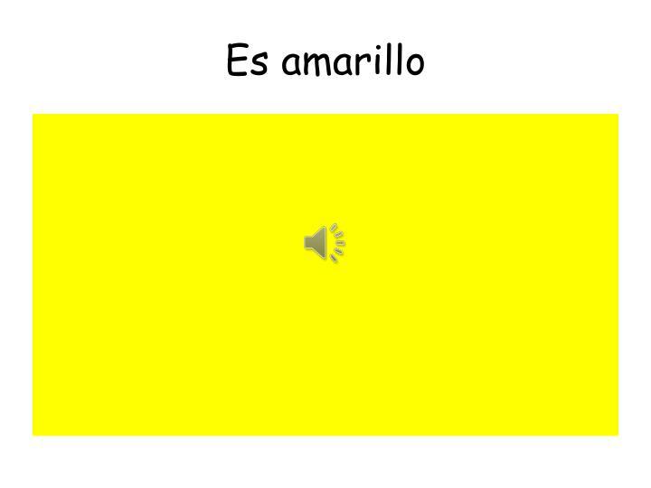 Es amarillo