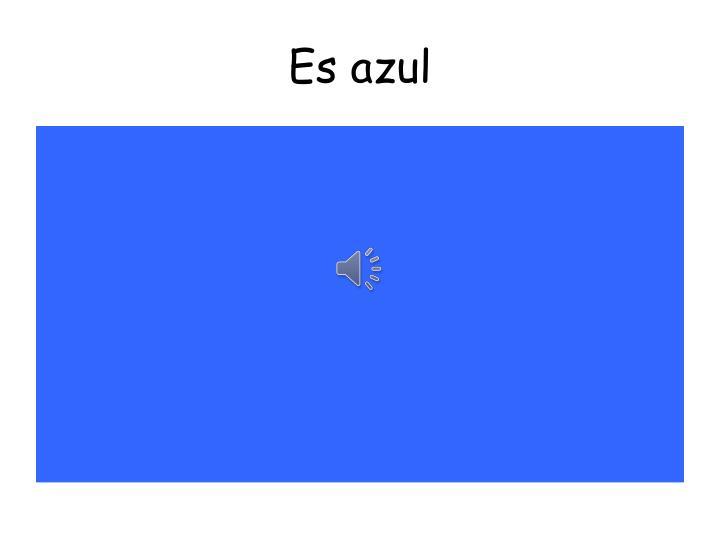 Es azul