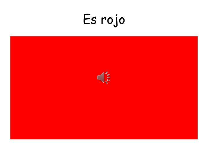 Es rojo