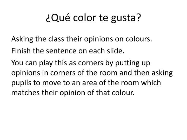 ¿Qué color te gusta?