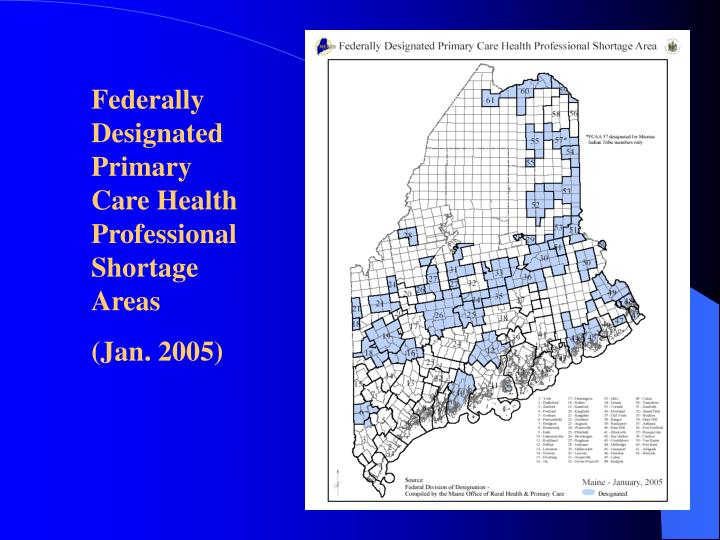 Federally Designated Primary Care Health Professional Shortage Areas