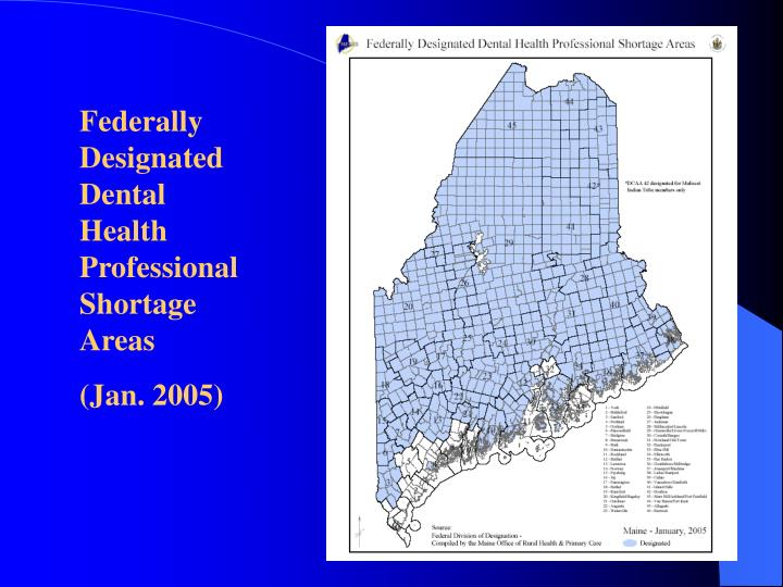 Federally Designated Dental Health Professional Shortage Areas