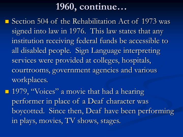 1960, continue…