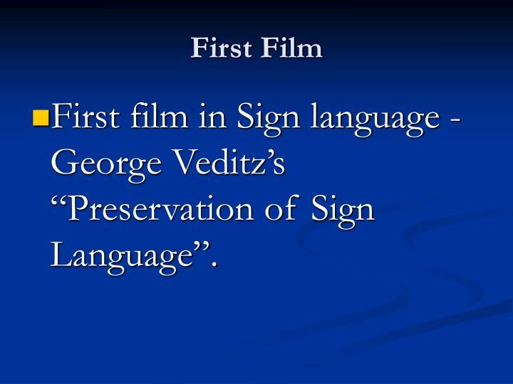 First Film