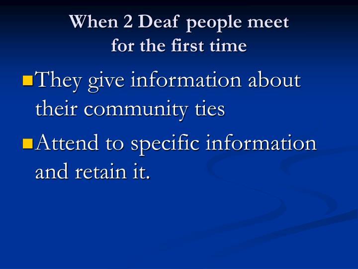 When 2 Deaf people meet