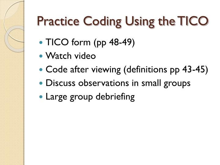 Practice Coding Using the TICO