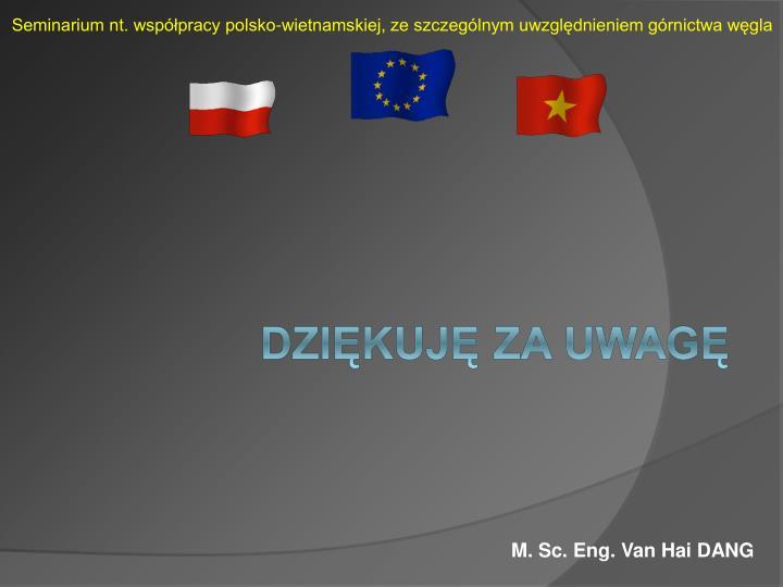 Seminarium nt. współpracy polsko-wietnamskiej, ze szczególnym uwzględnieniem górnictwa węgla