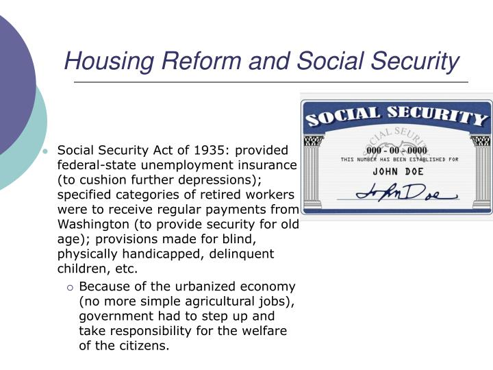 welfare provisions and social security reform Start studying sk 4 human service - chapter 2 learn vocabulary, terms, and more with flashcards the primary welfare reform legislation that ended the welfare system created by the social security act of 1935.