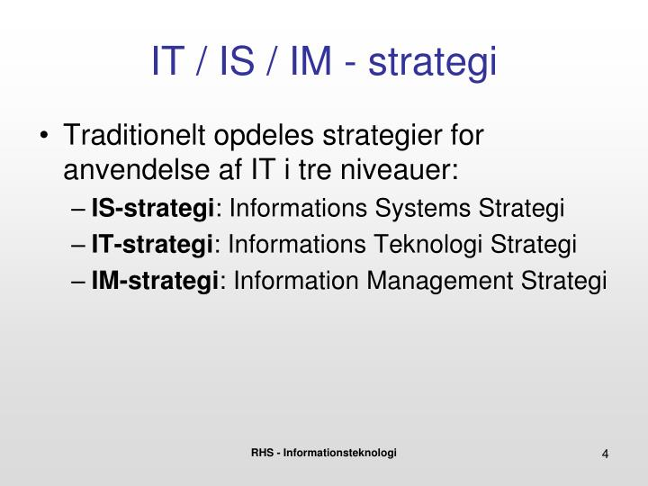 IT / IS / IM - strategi