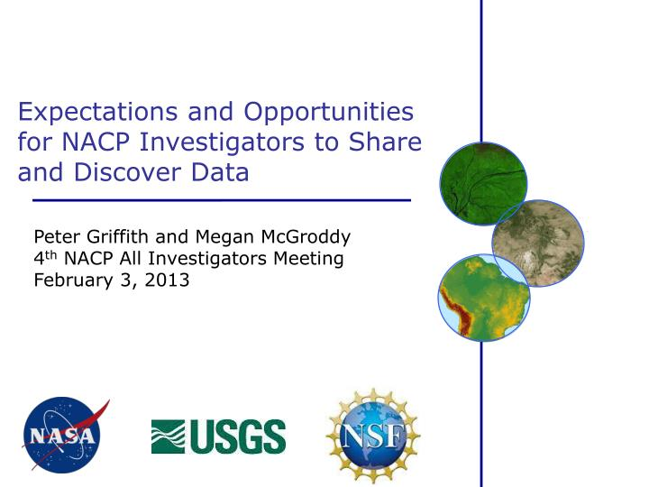 Expectations and Opportunities for NACP Investigators to Share and Discover Data