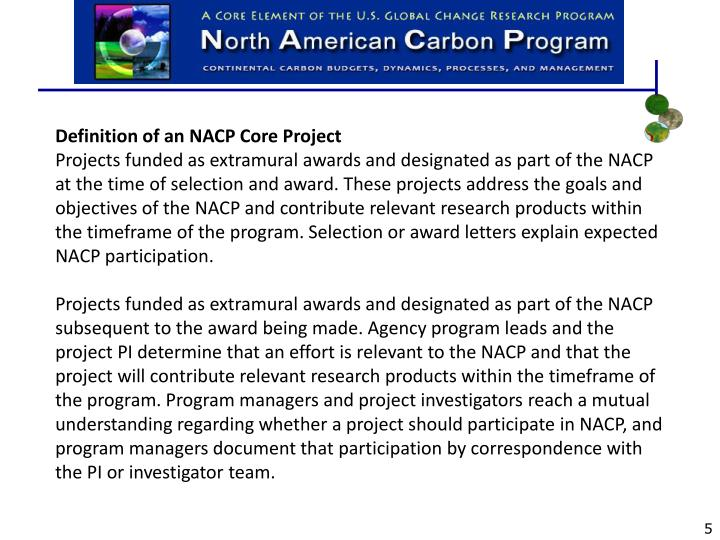 Definition of an NACP Core Project