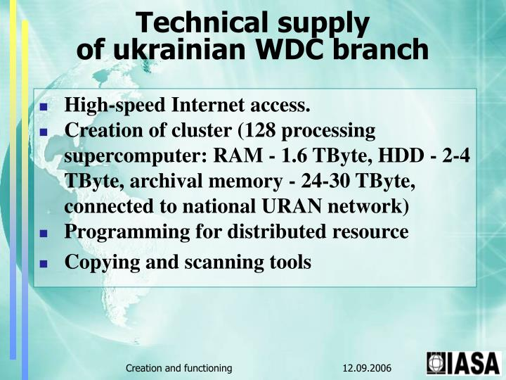 Technical supply