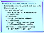 feature extraction vector distance