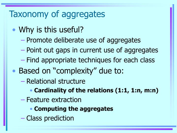 Taxonomy of aggregates