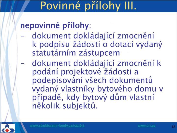 Povinné přílohy III.