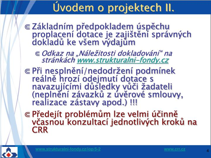 Úvodem o projektech II.