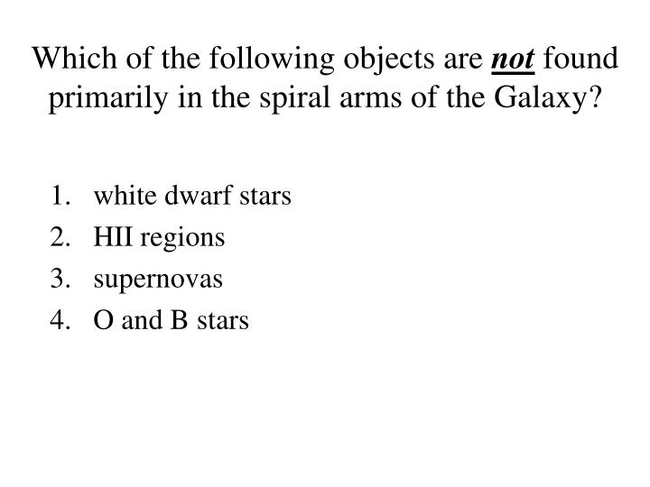 Which of the following objects are