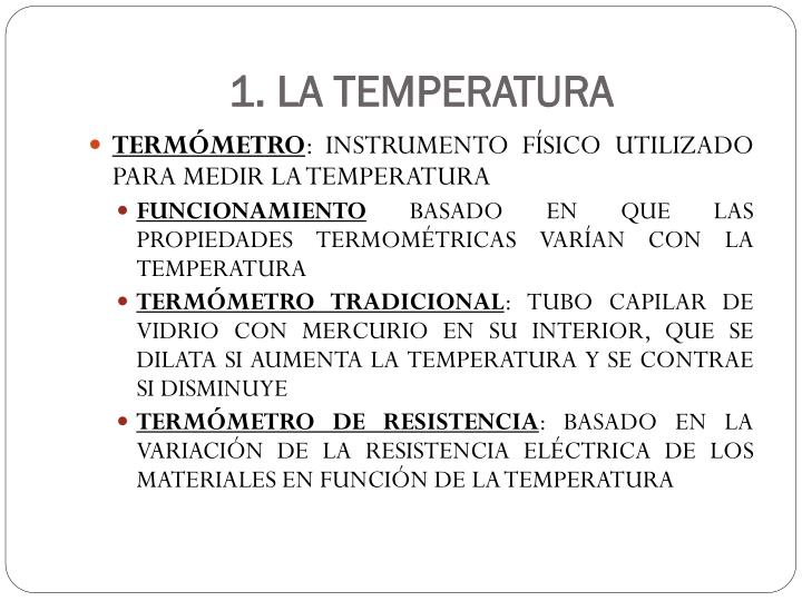 1. LA TEMPERATURA