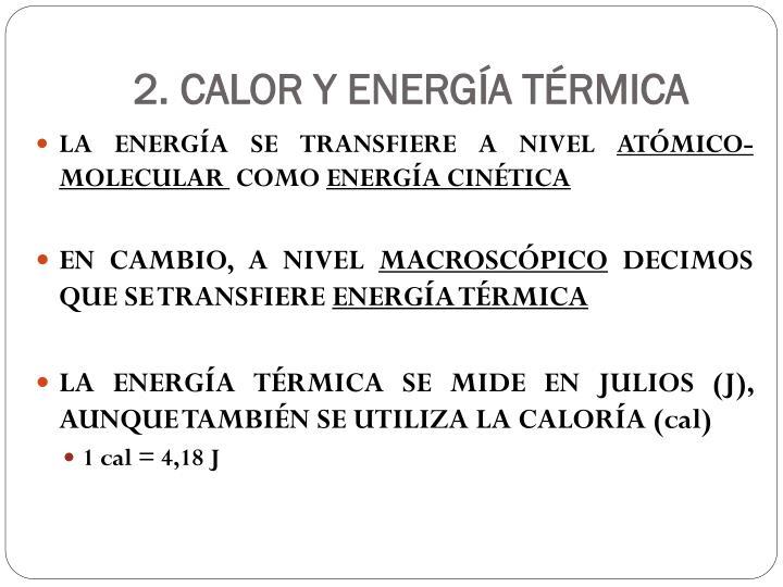2. CALOR Y ENERGÍA TÉRMICA