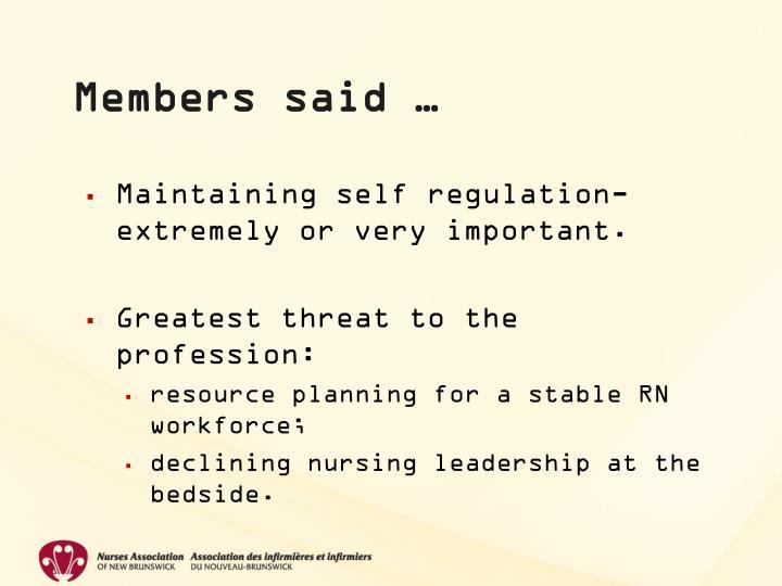 Members said …