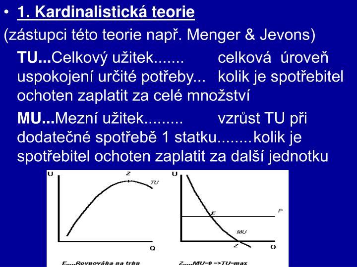 1. Kardinalistická teorie