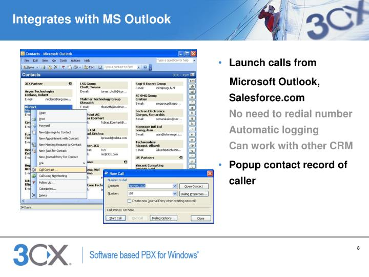 Integrates with MS Outlook