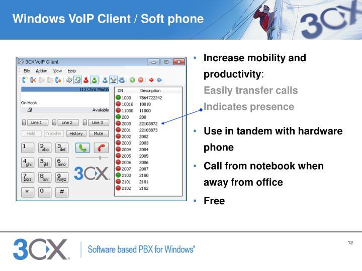 Windows VoIP Client / Soft phone