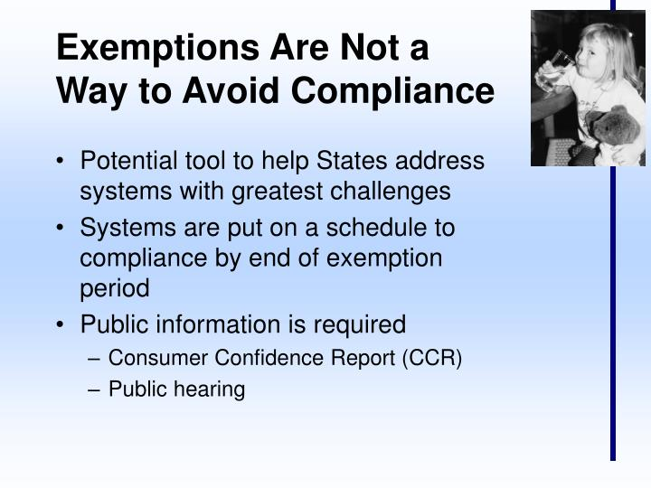 Exemptions Are Not a Way to Avoid Compliance