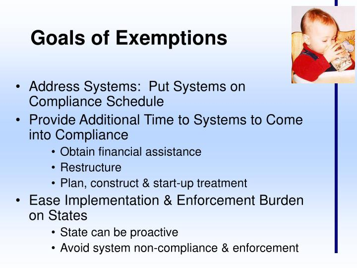 Goals of Exemptions