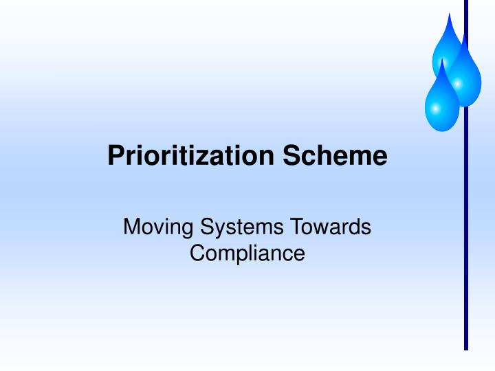 Prioritization Scheme