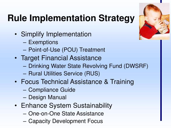 Rule Implementation Strategy