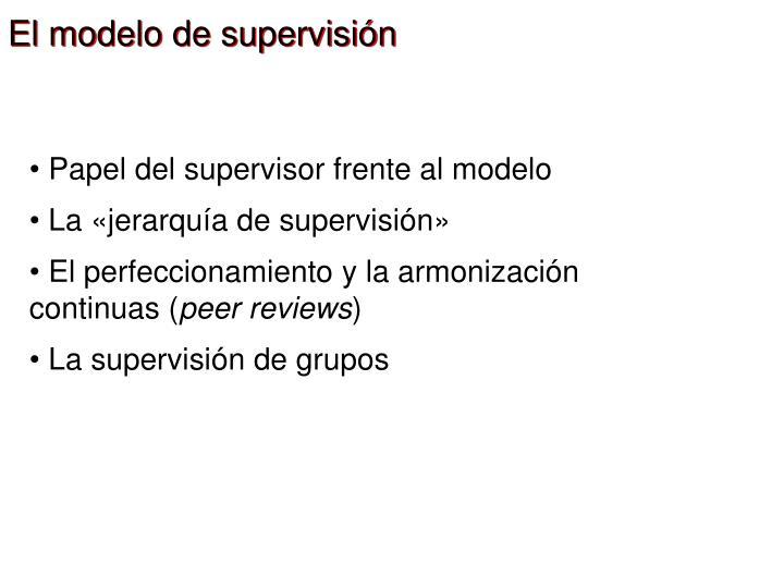 El modelo de supervisión