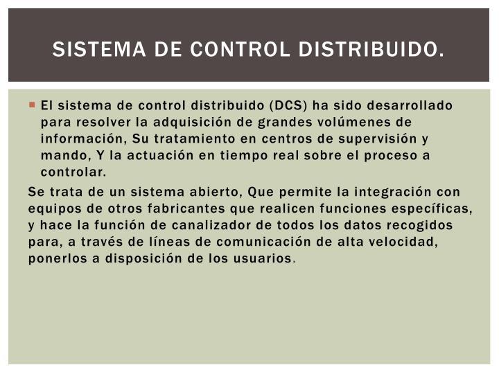 SISTEMA DE CONTROL DISTRIBUIDO.