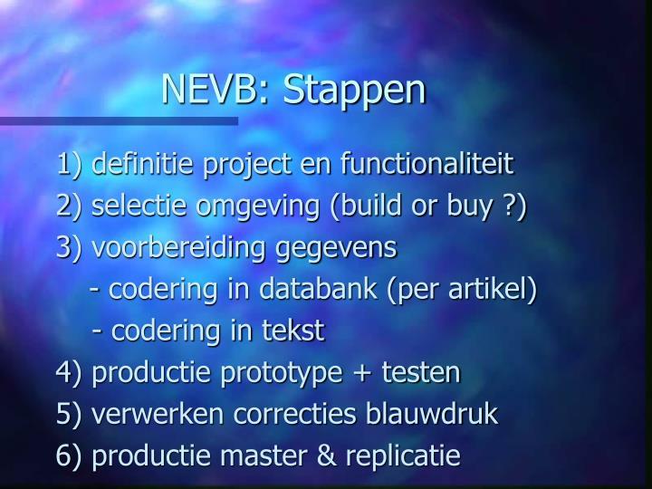 NEVB: Stappen