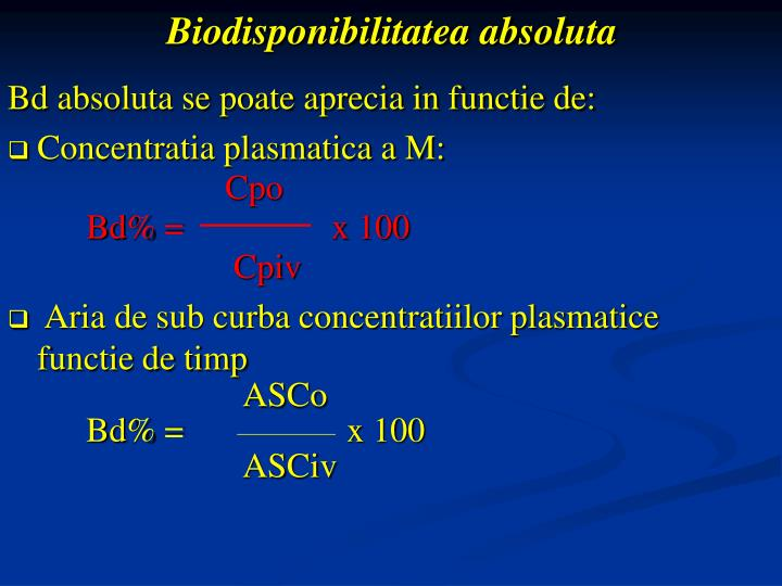Biodisponibilitatea absoluta