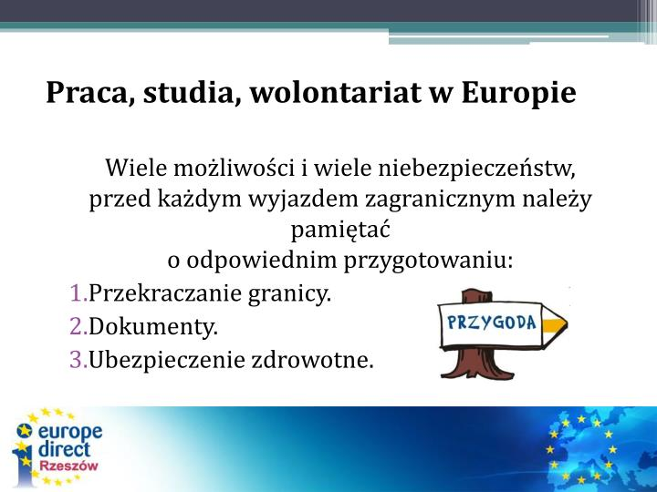 Praca, studia, wolontariat w Europie