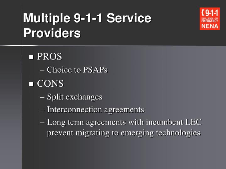 Multiple 9-1-1 Service Providers