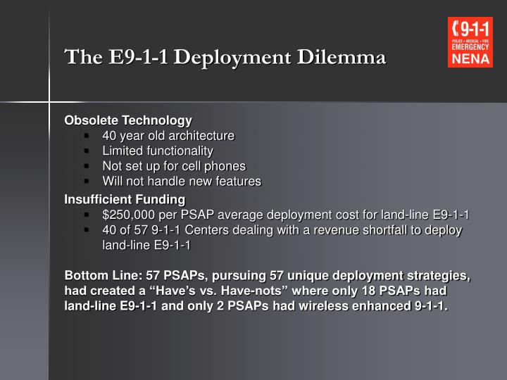The e9 1 1 deployment dilemma