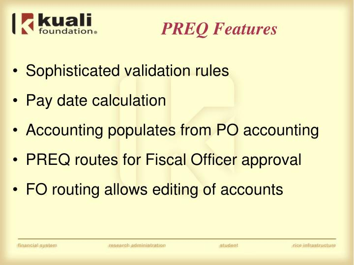 PREQ Features