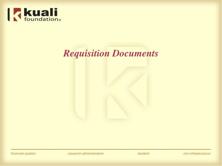 Requisition Documents