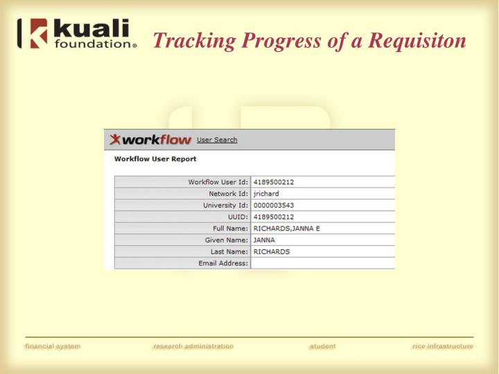 Tracking Progress of a Requisiton