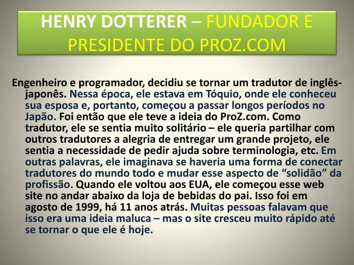 HENRY DOTTERER