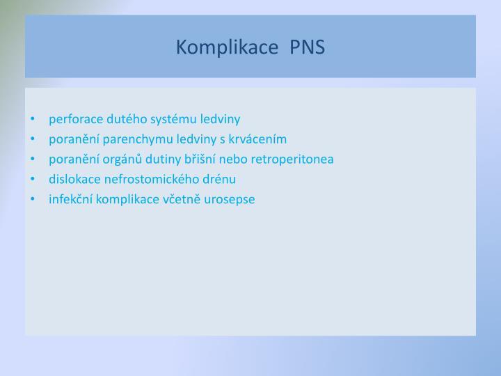 Komplikace  PNS