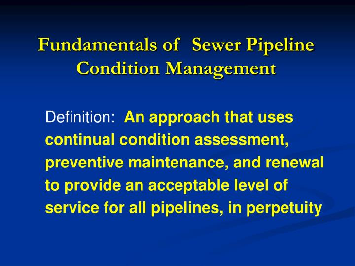 Fundamentals of  Sewer Pipeline Condition Management