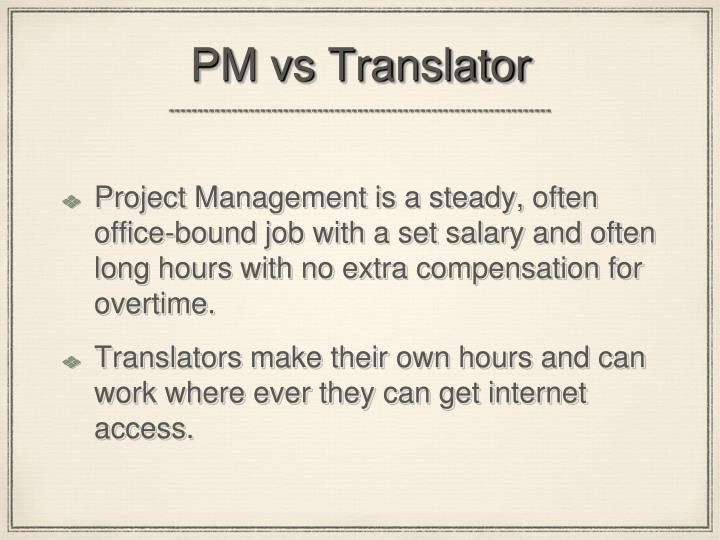 PM vs Translator