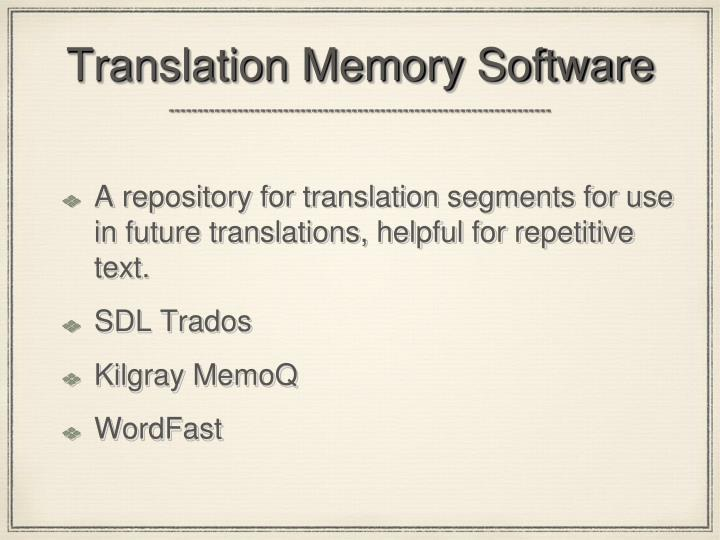 Translation Memory Software